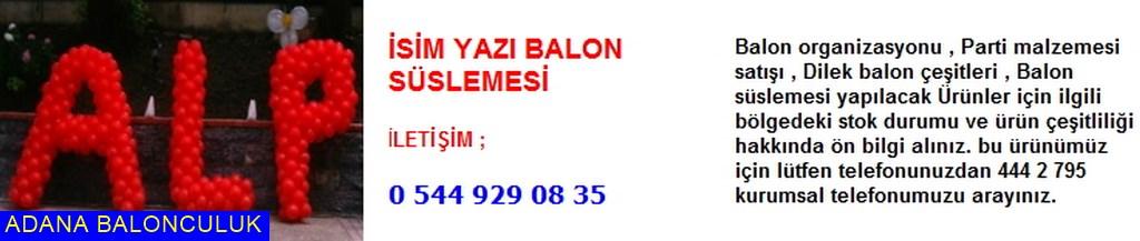 Adana İsim yazı balon süslemesi iletişim ; 444 0 209 ve 444 2 795