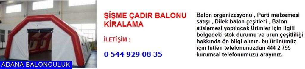 Adana Şişme çadır balonu kiralama iletişim ; 444 0 209 ve 444 2 795