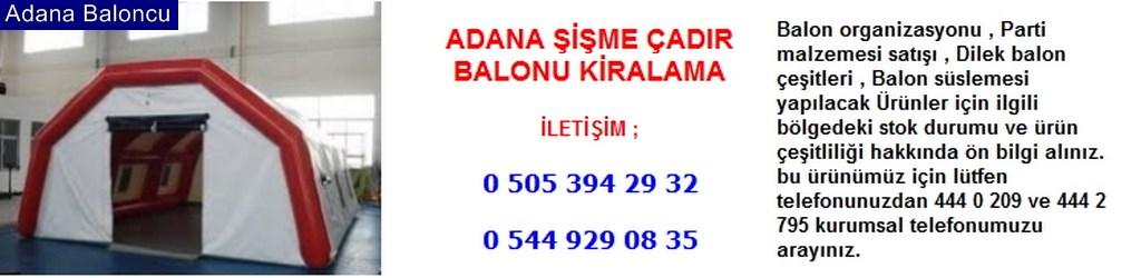 Adana şişme çadır balonu kiralama iletişim ; 0 544 929 08 35