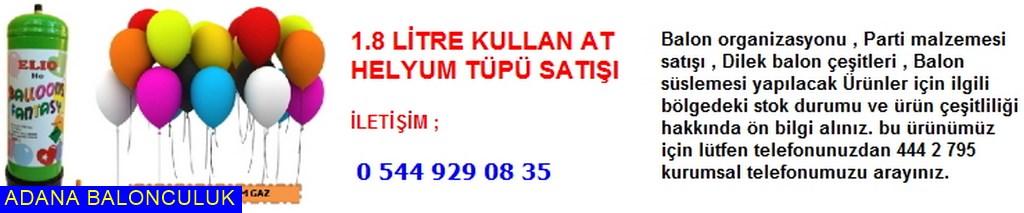 Adana 1.8 litre kullan at helyum tüpü satışı iletişim ; 444 0 209 ve 444 2 795