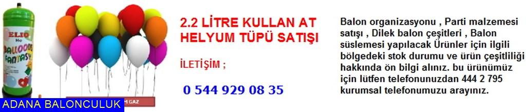 Adana 2.2 litre kullan at helyum tüpü satışı iletişim ; 444 0 209 ve 444 2 795