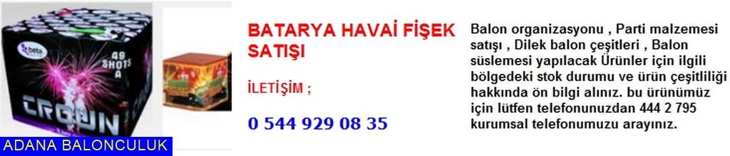 Adana Batarya havai fişek satışı iletişim ; 444 0 209 ve 444 2 795