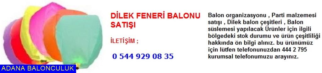 Adana Dilek feneri balonu satışı iletişim ; 444 0 209 ve 444 2 795