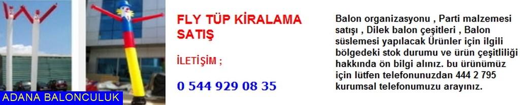 Adana Fly tüp kiralama satış iletişim ; 444 0 209 ve 444 2 795