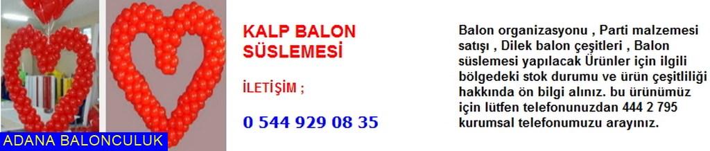 Adana Kalp balon süslemesi iletişim ; 444 0 209 ve 444 2 795