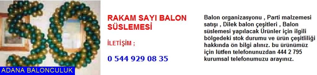 Adana Rakam sayı balon süslemesi iletişim ; 444 0 209 ve 444 2 795