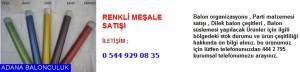 Adana Renkli meşale satışı iletişim ; 444 0 209 ve 444 2 795