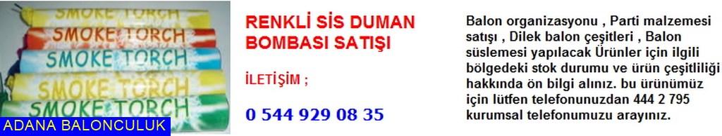 Adana Renkli sis duman bombası satışı iletişim ; 444 0 209 ve 444 2 795