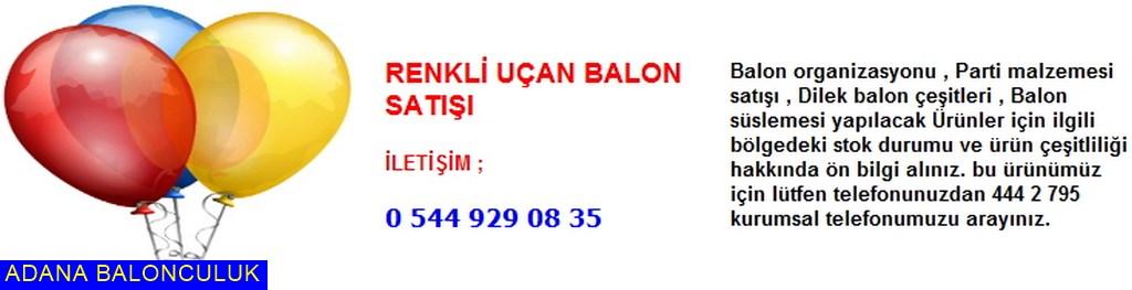 Adana Renkli uçan balon satışı iletişim ; 444 0 209 ve 444 2 795