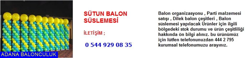 Adana Sütun balon süslemesi iletişim ; 444 0 209 ve 444 2 795