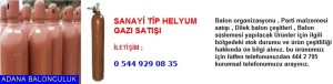 Adana Sanayi tip helyum gazı satışı iletişim ; 444 0 209 ve 444 2 795