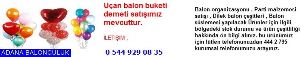 Adana Uçan balon demeti satışı iletişim ; 444 0 209 ve 444 2 795