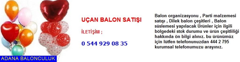 Adana Uçan balon satışı iletişim ; 444 0 209 ve 444 2 795