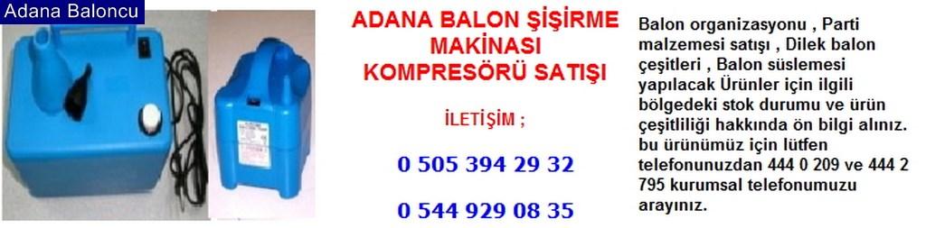 Adana balon şişirme makinası satışı iletişim ; 0 544 929 08 35
