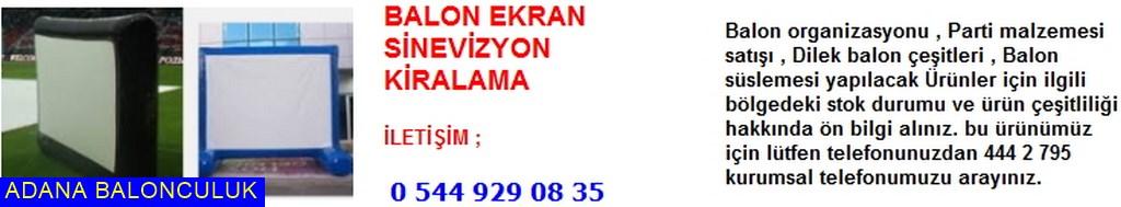 Adana balon ekran sinevizyon kiralama iletişim ; 444 0 209 ve 444 2 795