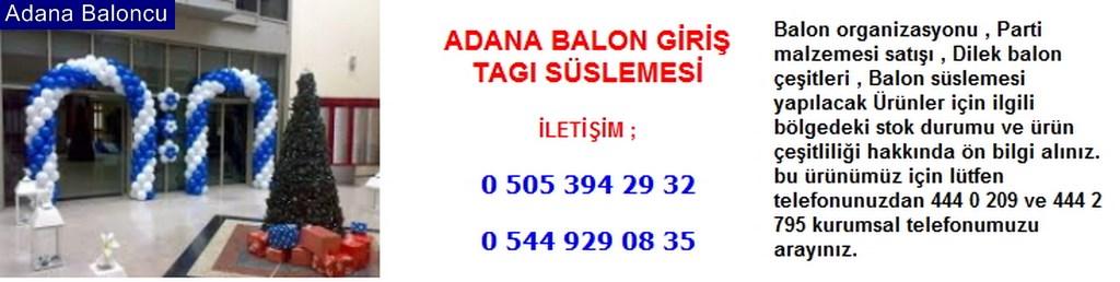 Adana balon giriş tagı süslemesi iletişim ; 0 544 929 08 35