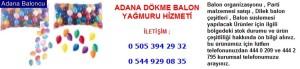 Adana dökme balon yağmuru hizmeti iletişim ; 0 544 929 08 35