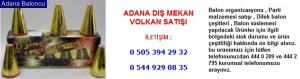 Adana dış mekan volkan satışı iletişim ; 0 544 929 08 35