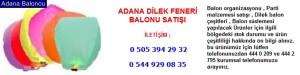 Adana dilek feneri balonu satışı iletişim ; 0 544 929 08 35