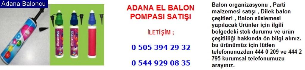 Adana el balon pompası satışı iletişim ; 0 544 929 08 35