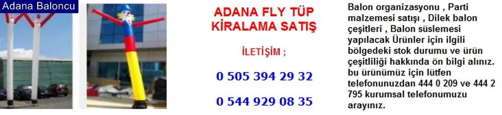 Adana fly tüp kiralama satış iletişim ; 0 544 929 08 35