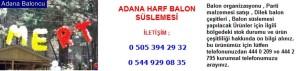 Adana harf balon süslemesi iletişim ; 0 544 929 08 35