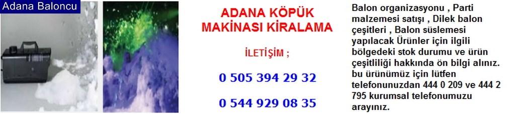Adana köpük makinası kiralama iletişim ; 0 544 929 08 35