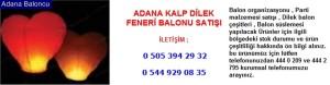 Adana kalp dilek feneri balonu satışı iletişim ; 0 544 929 08 35