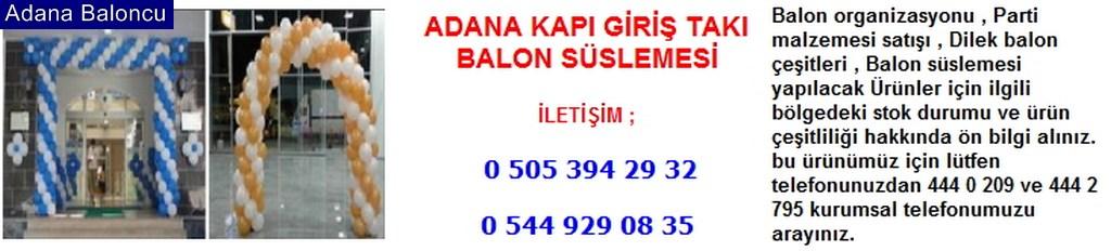 Adana kapı giriş takı balon süslemesi iletişim ; 0 544 929 08 35