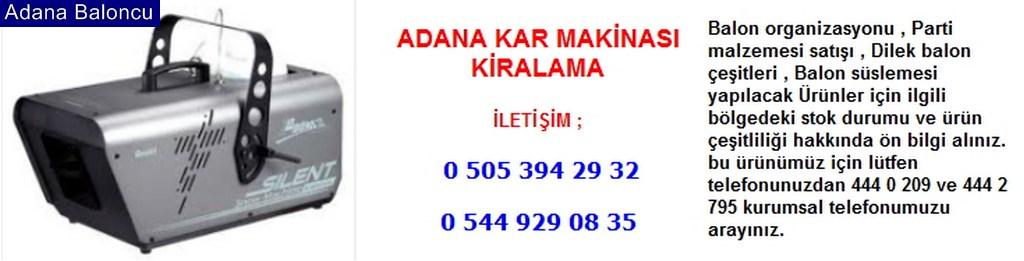 Adana kar makinası kiralama iletişim ; 0 544 929 08 35