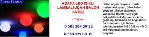 Adana led ışıklı lambalı uçan balon satışı iletişim ; 0 544 929 08 35