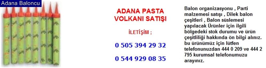 Adana pasta volkanı satışı iletişim ; 0 544 929 08 35