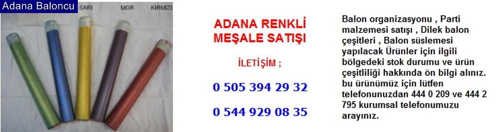Adana renkli meşale satışı iletişim ; 0 544 929 08 35