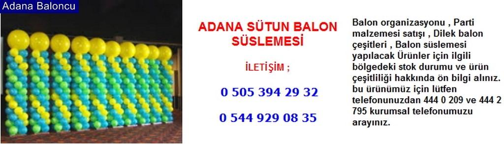 Adana sütun balon süslemesi iletişim ; 0 544 929 08 35