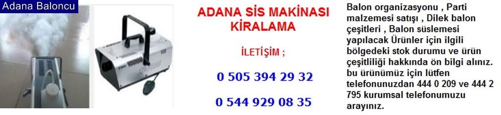 Adana sis makinası kiralama iletişim ; 0 544 929 08 35