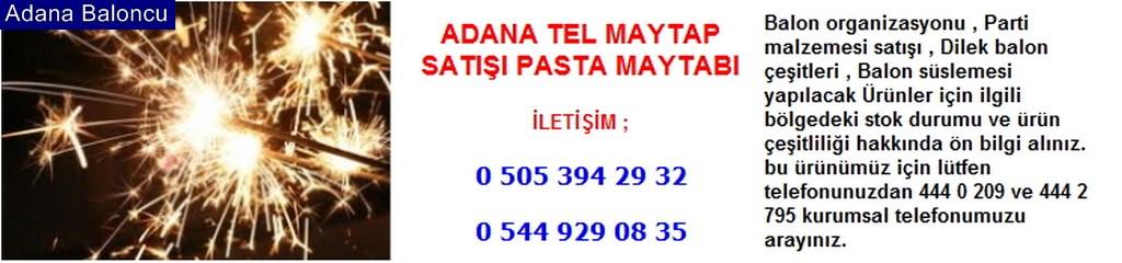Adana tel maytap satışı pasta maytabı iletişim ; 0 544 929 08 35