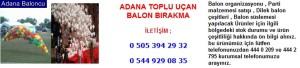 Adana toplu uçan balon bırakma iletişim ; 0 544 929 08 35