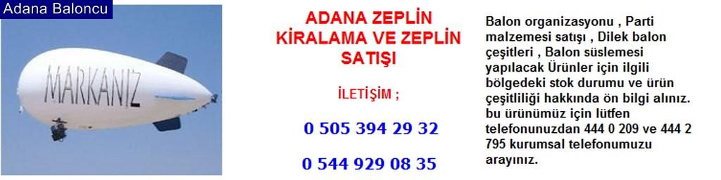 Adana zeplin kiralama zeplin satışı iletişim ; 0 544 929 08 35