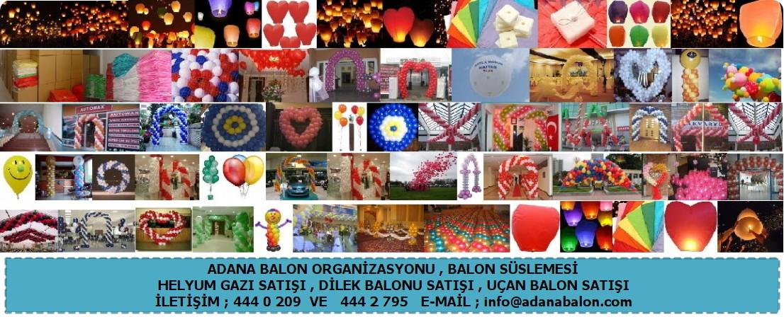Adana balon , Balon süslemesi uçan balon satışı , Helyum gazı satışı , Adana baloncu