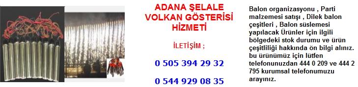Adana şelale volkan gösterisi hizmeti