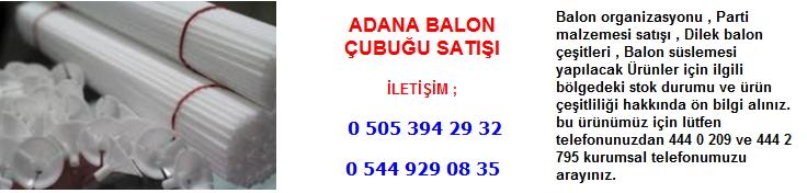 Adana balon çubuğu satışı