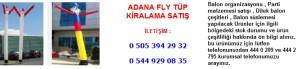 Adana fly tüp kiralama satış