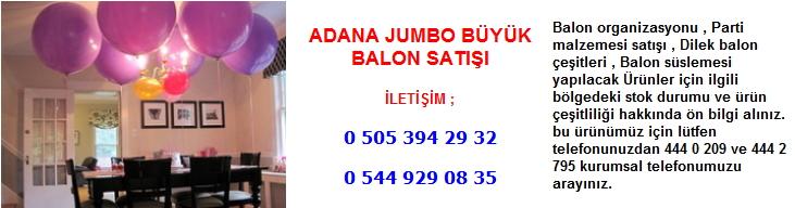Adana jumbo büyük balon satışı