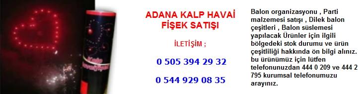 Adana kalp havai fişek satışı
