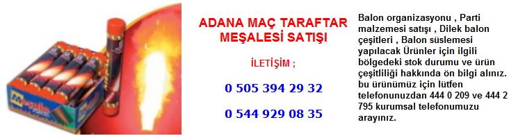 Adana maç taraftar meşalesi satışı