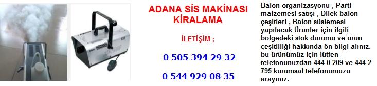 Adana sis makinası kiralama