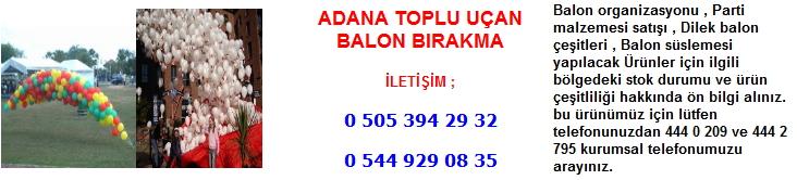 Adana toplu uçan balon bırakma